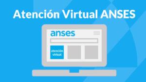 ANSES: Atención Virtual